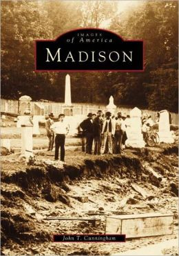 Madison, New Jersey (Images of America Series)