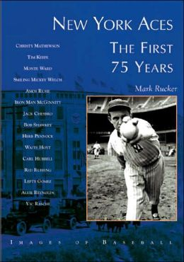 New York Aces: The First 75 Years (Images of Baseball Series)