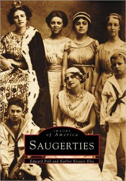 Saugerties, New York (Images of America Series)