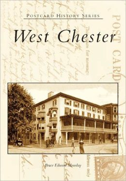 West Chester, Pennsylvania (Postcard History Series)