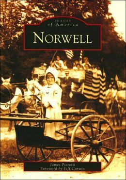 Norwell, Massachusetts (Images of America Series)
