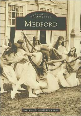 Medford, Massachusetts (Images of America Series)