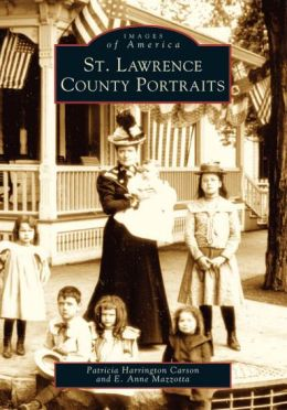 St. Lawrence County Portraits (Images of America Series)