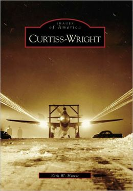 Curtiss-Wright (Images of America Series)