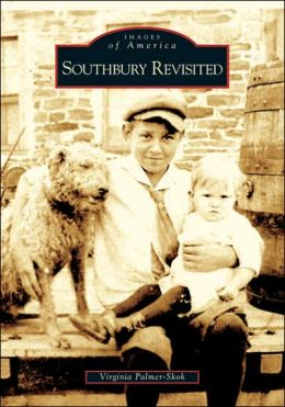 Southbury Revisited, Connecticut (Images of America Series)