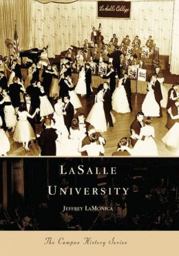 La Salle University, Pennsylvania (Campus History Series)