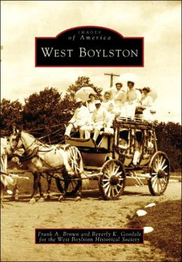West Boylston, Massachusetts (Images of America Series)