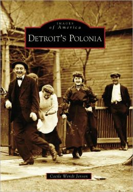 Detroit's Polonia, Michigan (Images of America Series)