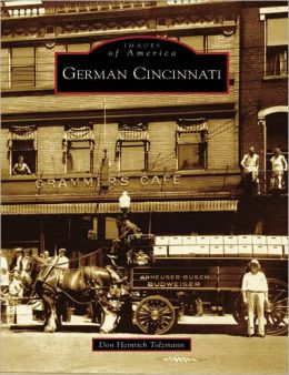 German Cincinnati, Ohio (Images of America Series)