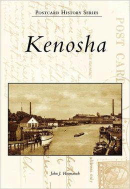 Kenosha, Wisconsin (Postcard History Series)