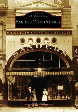 Sanders Confectionery, Michigan (Images of America Series)