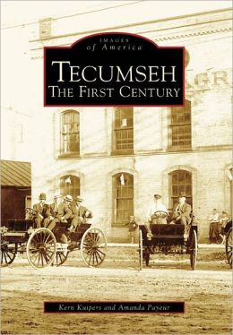 Tecumseh: The First Century (Images of America Series)