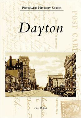 Dayton, Ohio (Postcard History Series)