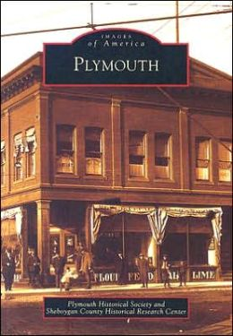 Plymouth, Wisconsin (Images of America Series)
