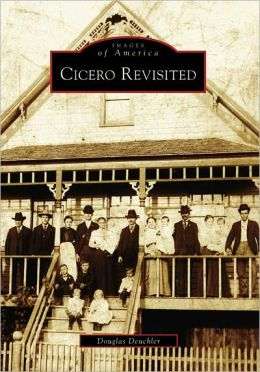 Cicero Revisited, Illinois (Images of America Series)