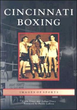 Cincinnati Boxing, Ohio (Images of Sports Series)