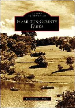 Hamilton County Parks, Ohio (Images of America Series)