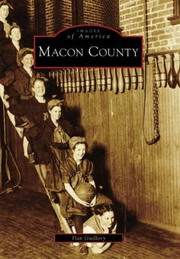Macon County, Illinois (Images of America Series)