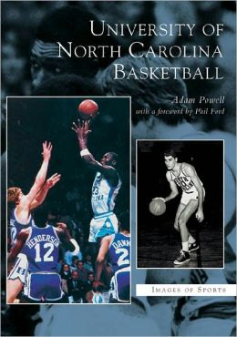 University of North Carolina Basketball (Images of Sports Series)