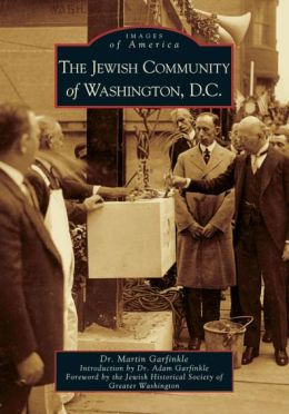 The Jewish Community of Washington, D.C (Images of America Series)