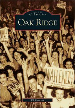 Oak Ridge, Tennessee (Images of America Series)