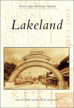 Lakeland, Florida (Postcard History Series)