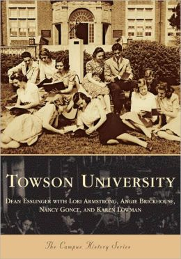 Towson University (Campus History Series)