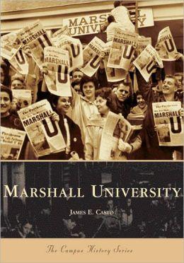 Marshall University, West Virginia (Campus History Series)