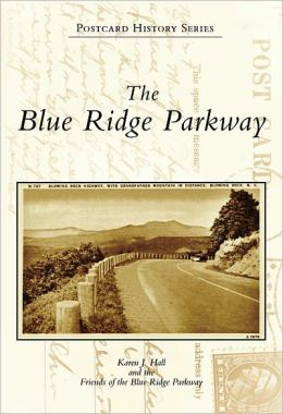 The Blue Ridge Parkway, North Carolina (Postcard History Series)