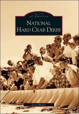 National Hard Crab Derby (Images of America Series)