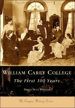 William Carey College, Mississippi (Campus History Series)