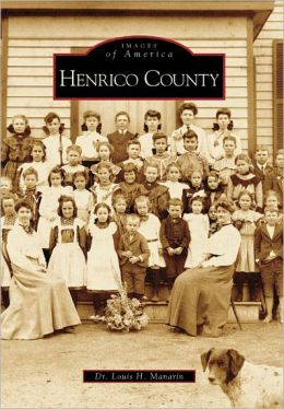 Henrico County, Virginia (Images of America Series)