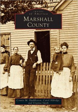 Marshall County, Kentucky (Images of America Series)