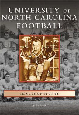 University of North Carolina Football (Images of Sports Series)