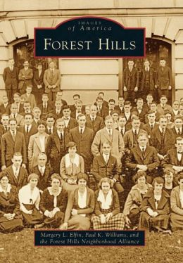 Forest Hills, Washington, DC (Images of America Series)