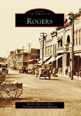 Rogers, Arkansas (Images of America Series)