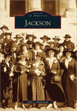 Jackson, Mississippi (Images of America Series)