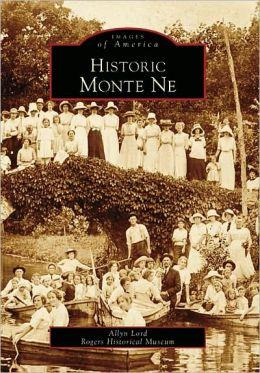 Historic Monte Ne, Arkansas (Images of America Series)