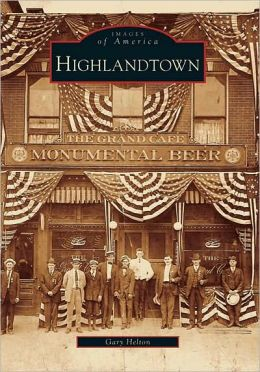 Highlandtown, Maryland (Images of America Series)