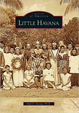Little Havana, Florida (Images of America Series)