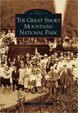 The Great Smoky Mountains National Park, Tennessee (Images of America Series)