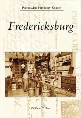Fredericksburg, Virginia (Postcard History Series)