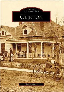 Clinton, Mississippi (Images of America Series)