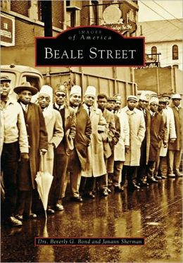 Beale Street, Tennessee (Images of America Series)