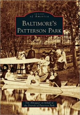 Baltimore's Patterson Park, Maryland (Images of America Series)