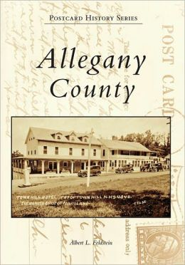Allegany County, Maryland (Postcard History Series)