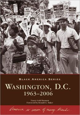 Washington, D.C. 1963-2006 (Black America Series)