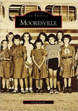 Mooresville, North Carolina (Images of America Series)