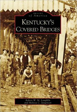 Kentucky's Covered Bridges (Images of America Series)