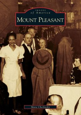 Mount Pleasant, District of Columbia (Images of America Series)